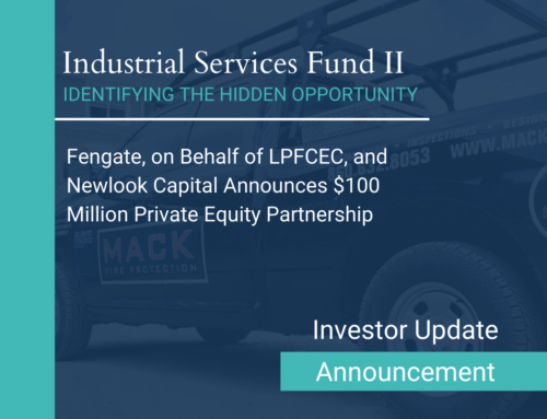 Fengate, on Behalf of LPFCEC, and Newlook Capital Announces $100 Million Private Equity Partnership