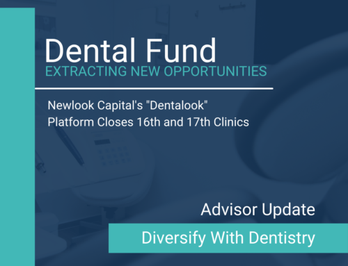 Newlook Capital's Dentalook Platform Closes 16th and 17th Clinic